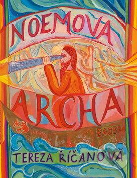 Noemova archa - Tereza Říčanová