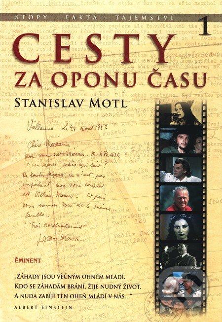 Cesty za oponu času - Stanislav Motl