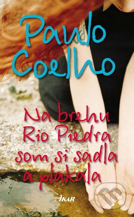 Na brehu Rio Piedra som si sadla a plakala - Paulo Coelho
