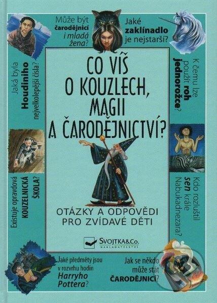 Co víš o kouzlech, magii a čarodějnictví? -