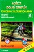 Košice, Dolný Zemplín - cykloturistická mapa č. 5
