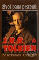Zivot pana prstenu : J.R.R.Tolkien (Michael Coren)