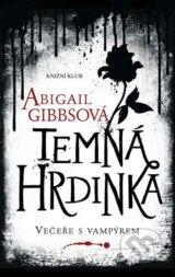 Temna hrdinka (Abigail Gibbsova)