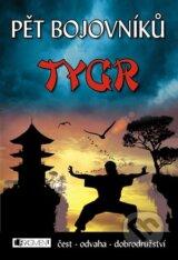 Pet bojovniku – Tygr (Jeff Stone)