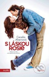 S laskou, Rosie (Cecelia Ahernova)