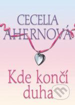 Kde konci duha (Cecelia Ahernova)