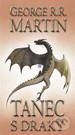 Kniha Tanec s draky I (George R. R. Martin)
